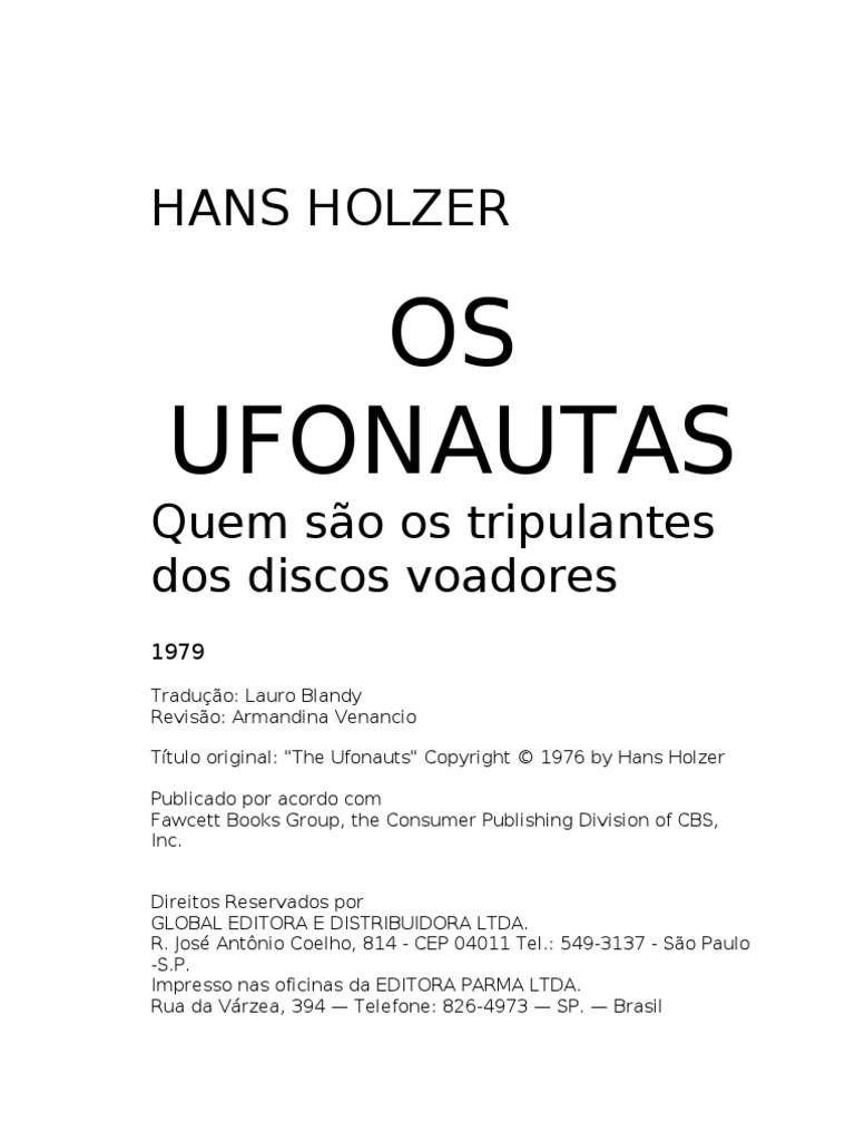 Hans Holzer   Os ufonautas 32 x 32   Vida Extraterrestre   Corpo ...