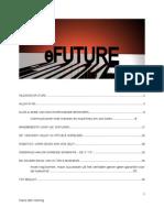 Alles in 3D Plus e Future