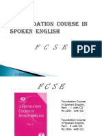 A Foundation Course in Spoken English