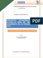PROYECTO ESTRATÉGICO PARA EL DESEMPEÑO ACADÉMICO EFICIENTE EN LA PRUEBA ENLACE 2012 (Reparado)