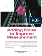 Adding Noise to Improve Measurement