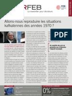 Allons-nous reproduire les situations kafkaïennes des années 1970 ?; Infor FEB 34, 4 novembre 2011