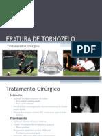 FRATURA DE TORNOZELO