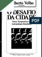 VELHO, Gilberto (Org) - O Desafio Da Cidade
