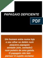 PAPAGAIODEFICIENTE_