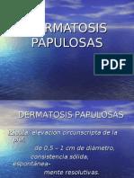 4 - DERMATOSIS PAPULOSAS
