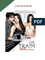 The Train Film Ấn độ 2007