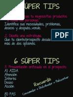 6 Super Tips