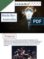Dreams p0resentation