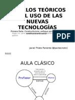 MODELOS TEÓRICOS EN EL USO DE LAS NUEVAS TECNOLOGÍAS (Constructivismo y enfoque sociocultural))