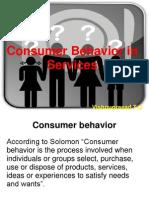 Consumer Behavior in Services MARKETING