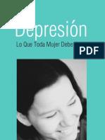 Depresion - Todo Lo Que La Mujer Debe Saber