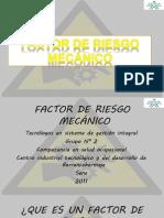 Factor de Riesgo Mecanico