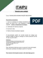 Vagas Itaipu Manutencao Industrial