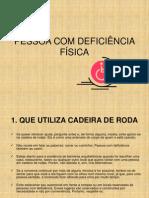 PESSOA COM DEFICIÊNCIA FÍSICA