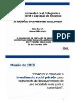 Dsenvolvimento Local, Integrado e Sustentável e Captação de Recursos - As Tendências Do Investimento Social Privado
