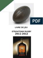 Livre de Jeu Strohteam 2011-2012