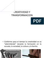 1. CREATIVIDAD Y TRANSFORMACION