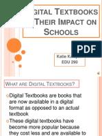 digitaltextbookstheirimpactonschools-091103121445-phpapp02