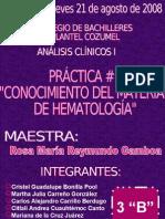 Práctica # 1 CONOCIMIENTO DEL MATERIAL DE HEMATOLOGIA