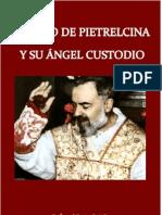San Pio de Pietrelcina y Su-Angel-custodio