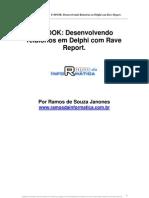 Livro Rave Report Com Delphi - Ramos de Souza Janones