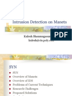 Intrusion Detection on MANETS