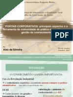 MONOGRAFIA - APRESENTAÇÃO - PORTAIS CORPORATIVOS Principais Aspectos e a Ferramenta de Comunidade