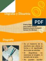 Disgrafía y Disartria Expo...