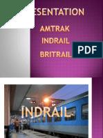 Amtrak Indrail Britrail