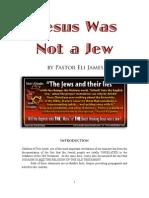 Jesus Was Not a Jew