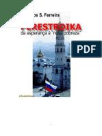 Perestroika - da esperança à nova pobreza