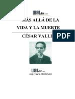 César Vallejo - Mas Allá de La Vida Y La Muerte