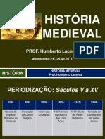 HISTÓRIA MEDIEVAL Morelândia