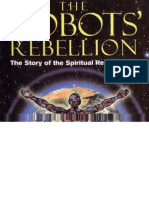 David Icke - The Robots' Rebellion - The Story of the Spiritual Renaissance
