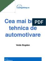 Cea Mai Buna Tehnica de Automotivare