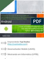 fatectecnologiasparadispositivosmoveis-androidaula1-110601214131-phpapp02