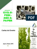 1ºEco Ciclo Pedi Aqua Paper