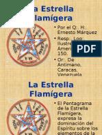Estrella Flamigera