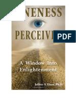 Eisen, Jeffrey - Oneness Perceived, A Window Into Enlightenment - Forward+Ch1