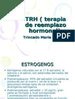 28 TRH ( Terapia de Reemplazo Hormonal)