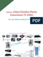 Radio Enlace Estudios-Planta Transmisora TV UPAO