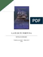 Neville Goddard -1941- La Fe es tu Fortuna