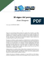 Hougron, Jean - El Signo Del Perro