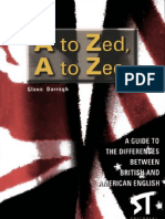 A to Zed, A to Zee - A Guide to the Differences Between British and American English