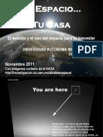El Espacio, Tu Casa. La exploración y el uso del espacio para tu bienestar