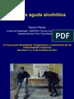 Hepatitis alcohólica aguda. Pronóstico y tratamiento