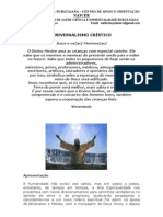 UNIVERSALISMO CRÍSTICO - APOSTILA - 001 - 2011 - LAR