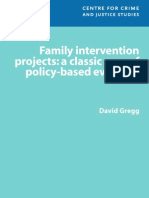 GREGG Family Intervention Projects a Classic Case of Policy-based Evidence