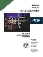 Mario Bunge - Ser, Saber, Hacer